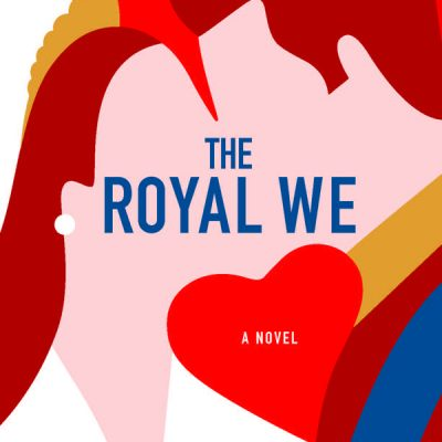 What I'm Reading – The Royal We