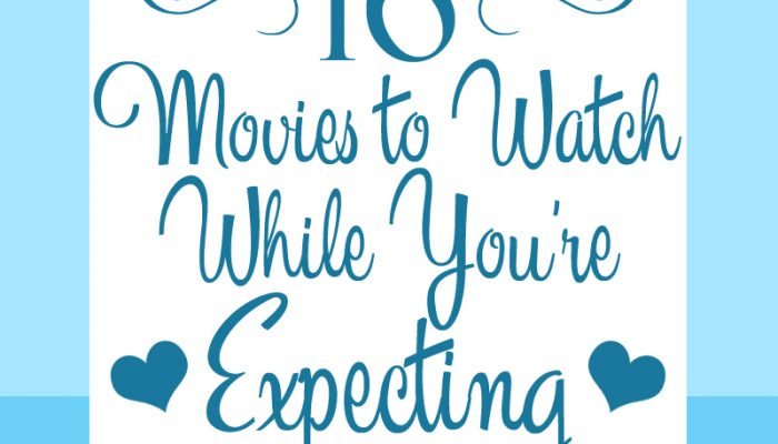 16 Movies to Watch While You're Expecting