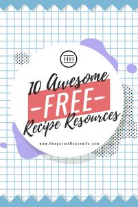 10 Awesome Free Recipe Resources - Hungarian Housewife