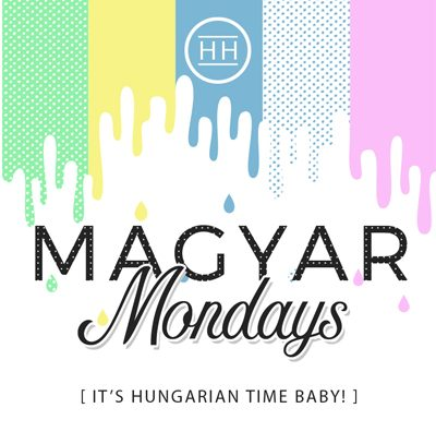 New Blog Series: Magyar Mondays